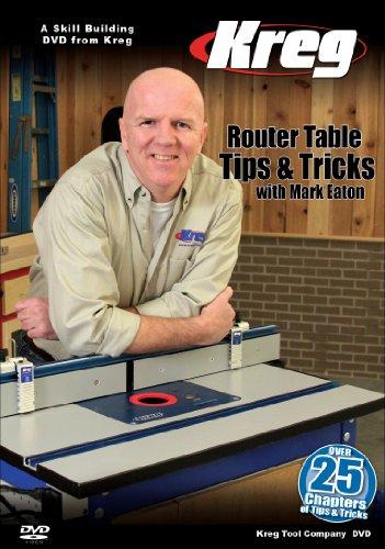 Kreg Tool Company V09-DVD Kreg DVD-Router Table Tips and Tricks with Mark Eaton