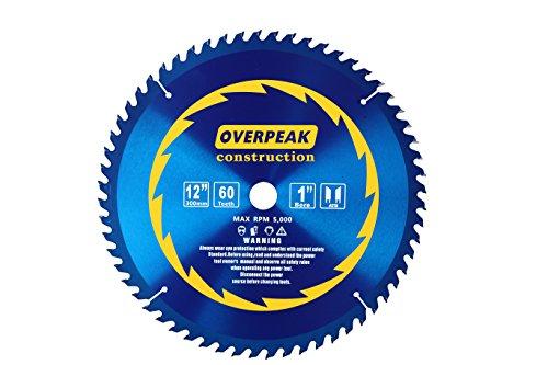 OVERPEAK 12-Inch 60 Teeth TCT General Purpose Hard&Soft Wood Saw ATB Finish Framing Blade